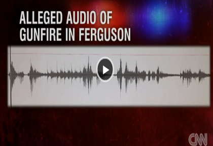 Possible Sound Recording of Michael Brown Shooting, Implications
