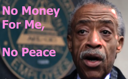 Al Sharpton Seen As Greedy Self Promoter By Families He Claims To Represent, James O'Keefe Video, Poll on Racism