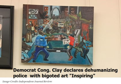 "Capitol Hill Democrats Encourage The Murder Of Police Through ""Art"" That Dehumanizes Police"